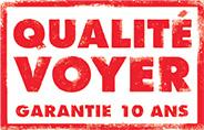 Qualité Voyer - Garantie 10 ans